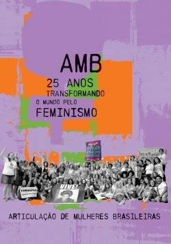 Capa de AMB 25 Anos Transformando o Mundo Pelo Feminismo