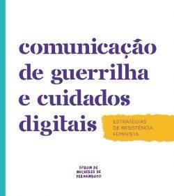 Capa de Comunicação de Guerrilha e Cuidados Digitais