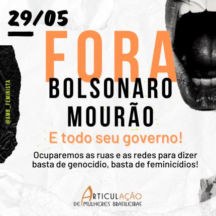 Campanha 29 de maio Fora Bolsonaro e Mourão