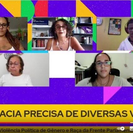 Frente Parlamentar Feminista Antirracista lança campanha sobre violência política de gênero e raça