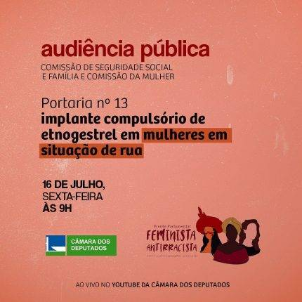 Contra o implante compulsório do etnogestrel em mulheres em situação de rua!