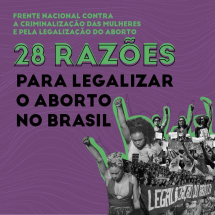 """Frente Nacional lança as """"28 razões para legalizar o aborto no Brasil"""""""